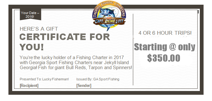 Fishing Charter Gift Certificates for St. Simons Island and Jekyll Island Fishing Charters and Fishing Trips